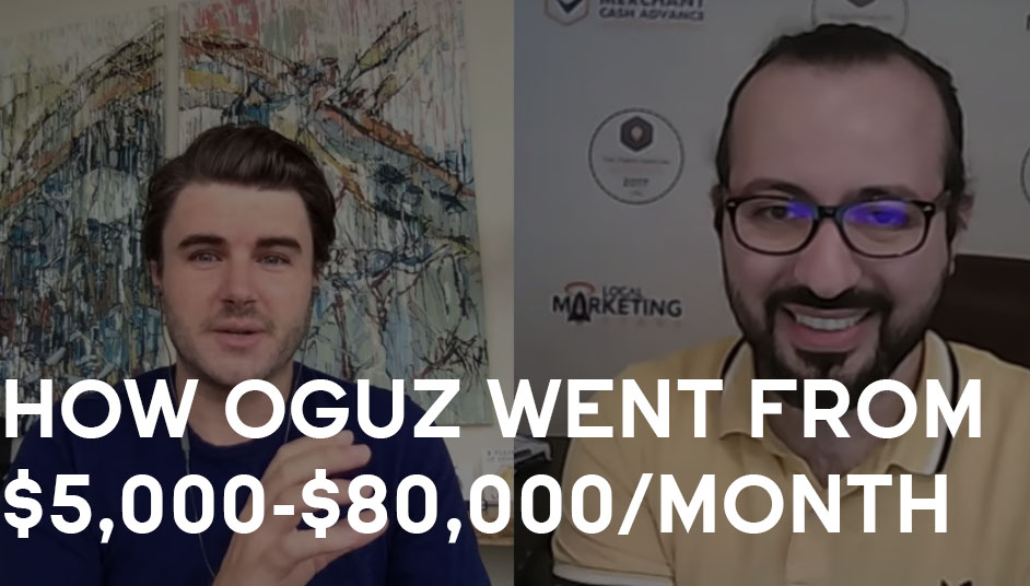 How Oguz Went From $5,000-$80,000/month