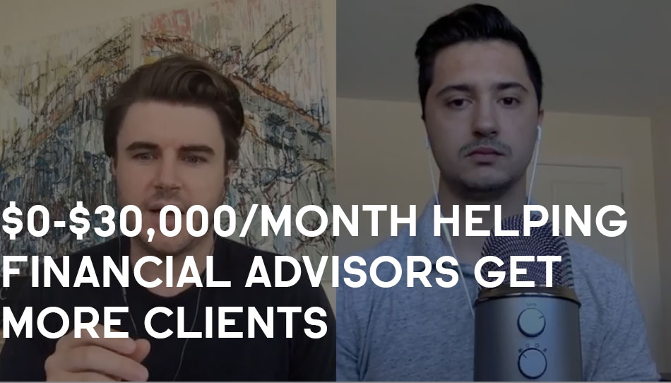 How Mitch Went From $0-$30,000/month Helping Financial Advisors Get More Clients