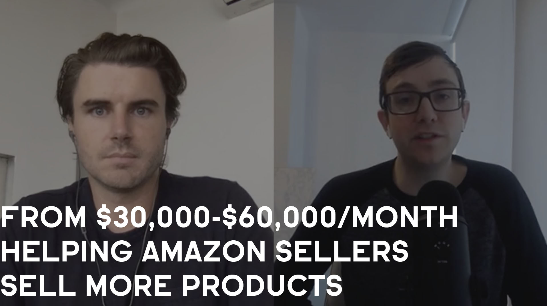 How Sean Went From $30,000/Month-$60,000/Month By Helping Amazon Sellers Sell More Products