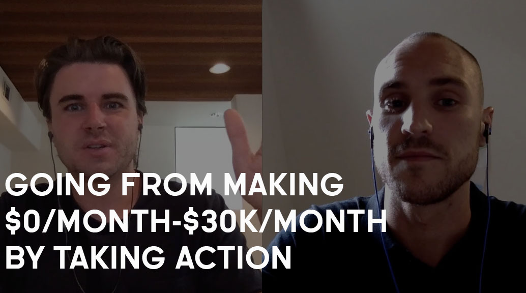 How Richard Went From $0/Month-$30,000/Month By Taking Action
