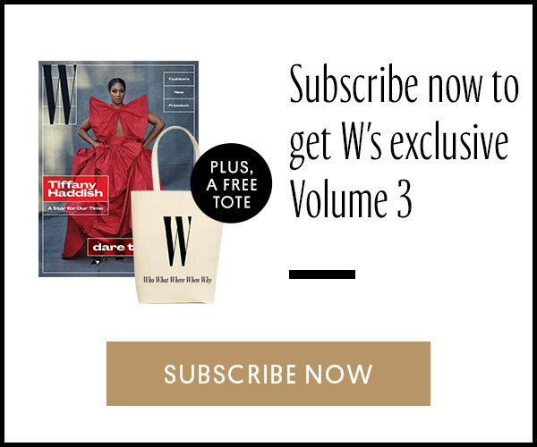Join the ranks of great people and subscribe to W magazine