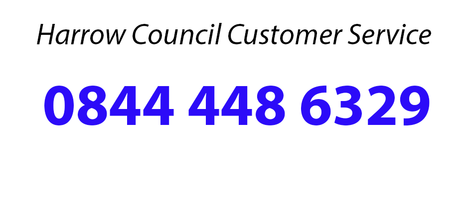 Contact harrow council through the harrow Customer Service Number On 0844 448 6329