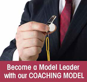 Become a Model Leader with our COACHING MODEL
