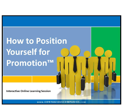How To Position Yourself for a Promotion™