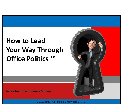 How to Lead Your Way Through Office Politics