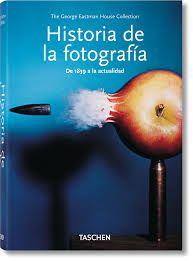 HISTORIA DE LA FOTOGRAFIA DE 1839 A LA ACTUALIDAD