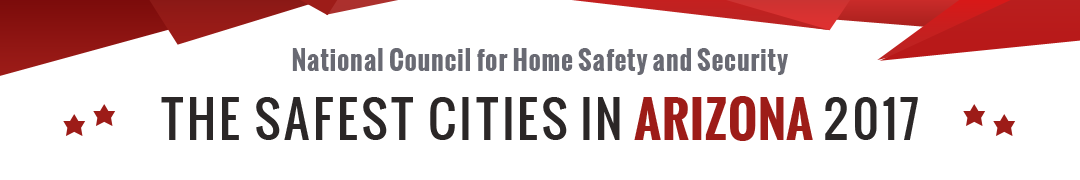 Safest Cities in Arizona