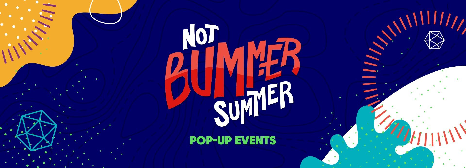 Kotm Not Bummer Summer Events Banner