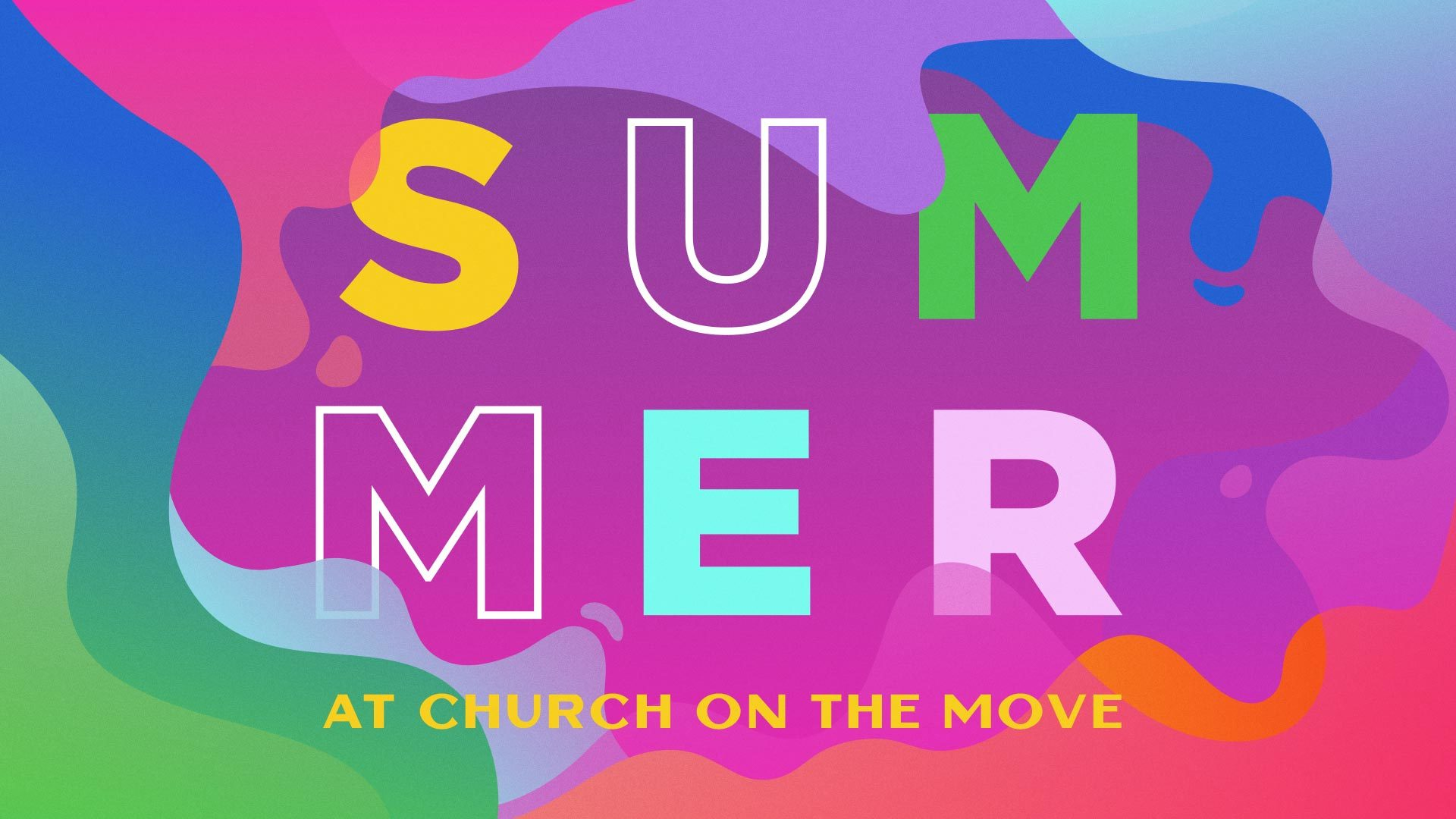 Summer at Church on the Move | BA