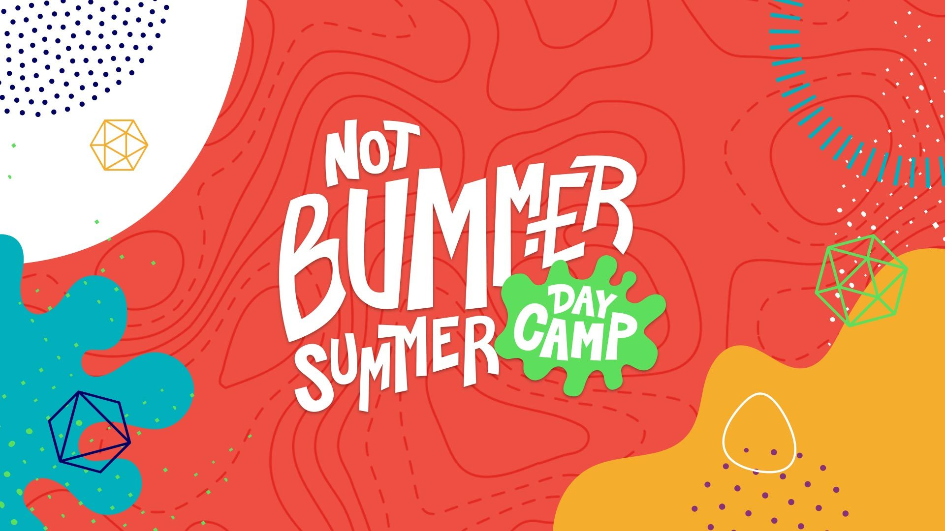 Kotm Not Bummer Summer Day Camp Wide