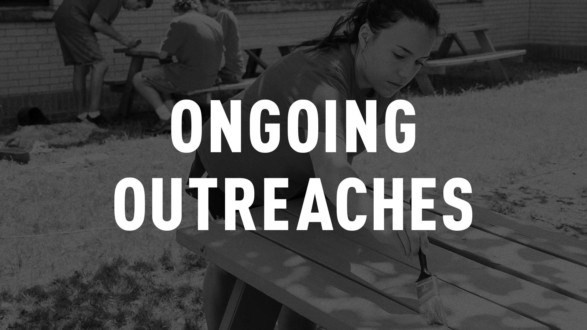 Ongoing Outreaches Wide