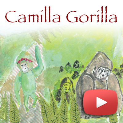 Camilla Gorilla Story video