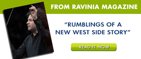Dudamel West Side Story Ravinia Magazine