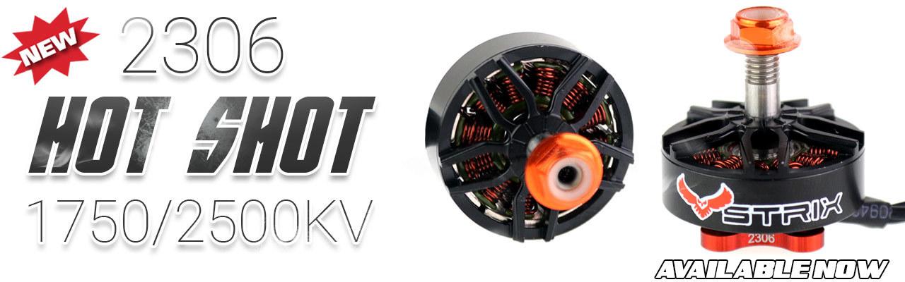 Be a Hot Shot with the STRIX Hot Shot 2306 Motors