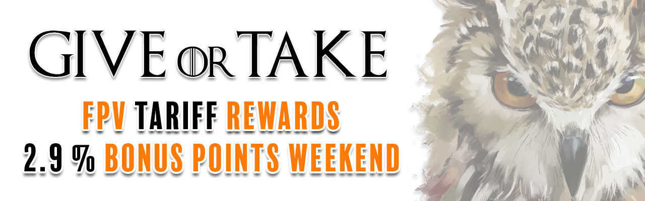 GOT FPV BONUS REWARDS WEEKEND IS HERE