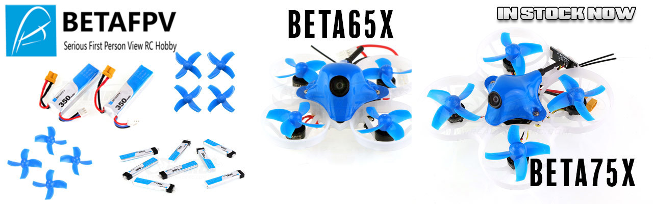 BETAFPV Drones, Props, and Batteries