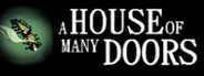 A House of Many Doors System Requirements