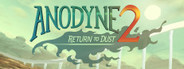 Anodyne 2: Return to Dust System Requirements