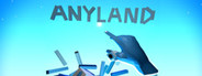 Anyland System Requirements