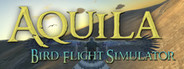 Aquila Bird Flight Simulator System Requirements