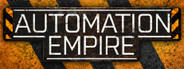 Automation Empire System Requirements