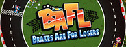 BAFL - Brakes Are For Losers System Requirements