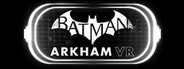 Batman: Arkham VR System Requirements