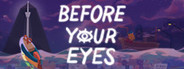Before Your Eyes System Requirements