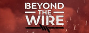 Beyond The Wire System Requirements