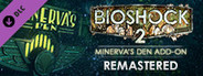 BioShock 2: Minerva's Den Remastered System Requirements