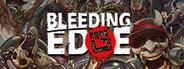 Bleeding Edge System Requirements
