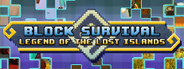 Block Survival: Legend of the Lost Islands System Requirements