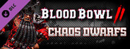 Blood Bowl 2 - Chaos Dwarfs System Requirements
