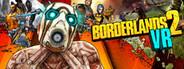 Borderlands 2 VR System Requirements