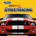 Ford BOLD MOVES Street Racing System Requirements