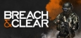 Breach & Clear System Requirements