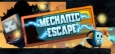 Mechanic Escape System Requirements