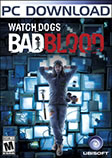 Watch Dogs - Bad Blood System Requirements