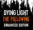 Dying Light: The Following - Enhanced Edition Similar Games System Requirements