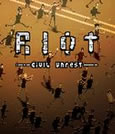 RIOT - Civil Unrest System Requirements