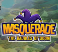 Masquerade: The Baubles of Doom System Requirements