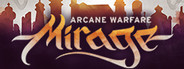 Mirage: Arcane Warfare System Requirements