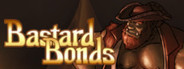 Bastard Bonds System Requirements
