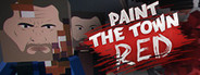 Paint the Town Red System Requirements
