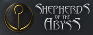 Shepherds of the Abyss System Requirements