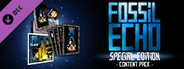 Fossil Echo - Special Edition Content Pack System Requirements