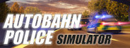 Autobahn Police Simulator System Requirements