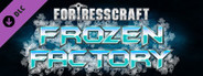 FortressCraft Evolved: Frozen Factory Expansion System Requirements