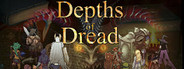Depths of Dread System Requirements
