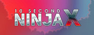 10 Second Ninja X System Requirements